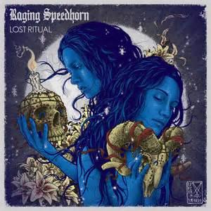 raging-speedhorn-lost-rituals