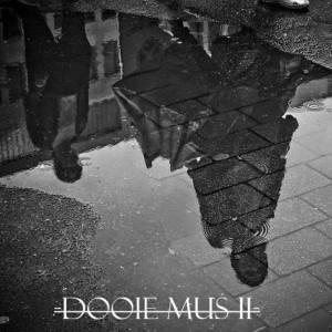 Dooie Mus II