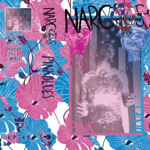 Narcos Family Band - Pink Blues