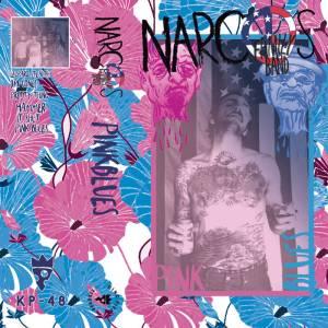 Narcos Family Band - Pink Blues