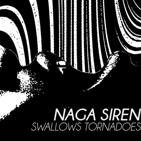 Naga Siren - Swallows Tornadoes