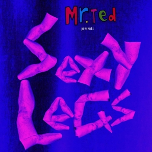 Mr Ted - Sexy Legs